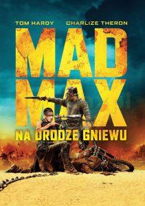 """Plakat dla """"Mad Max: Na drodze gniewu"""""""