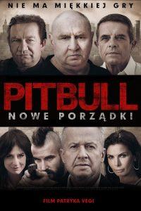 """Plakat dla """"Pitbull. Nowe porządki"""""""