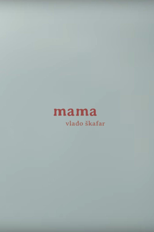 "Plakat dla ""Mama"""